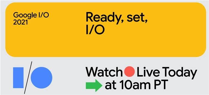 صورة كيف تشاهد البث المباشر لمؤتمر جوجل للإعلان عن Android 12